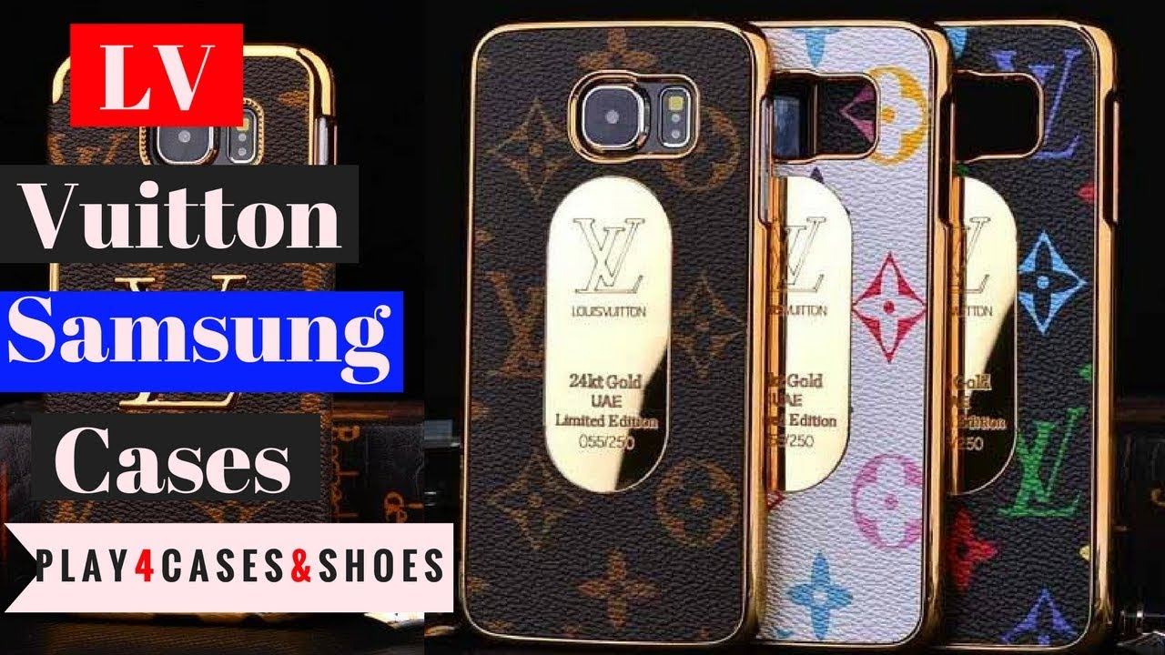 for all samsung galaxy phones best luxury lv back cases youtubefor all samsung galaxy phones best luxury lv back cases