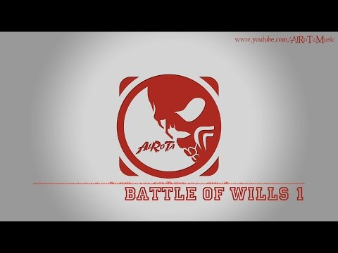 Battle Of Wills 1 by Jon Björk - [Action Music]