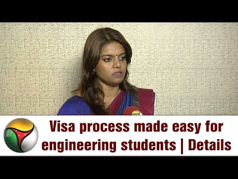 Visa process made easy for engineering students | Details