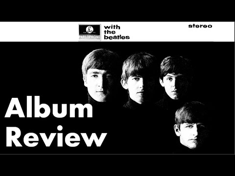 With The Beatles Album Review