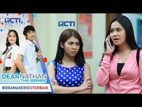 DEAR NATHAN THE SERIES - Salma Panik Banget Setelah Tau Nathan Masuk RS [16 Oktober 2017]