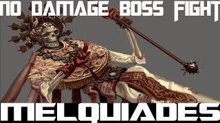 Melquiades The exhumed archbishop, No damage easiest boss fight