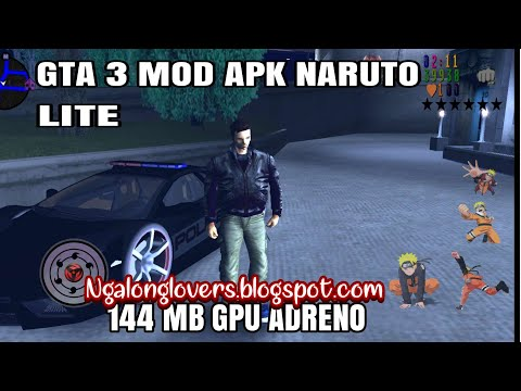 GTA 3 LITE MOD NARUTO PACK OFFLINE ANDROID