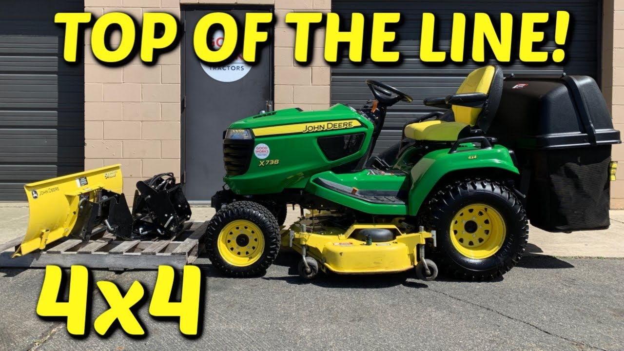 Top Of The Line John Deere X738 Tractor Overview 4x4 Autoconnect Mower Mcs Bagger Snow Plow Youtube