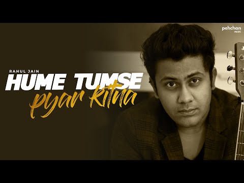 Hume Tumse Pyar Kitna | Rahul Jain (Cover) | Kishore Kumar | Old Hindi Songs