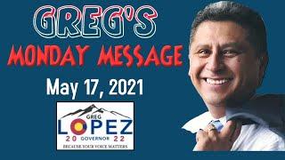 Greg's Monday Message - 05 17 2021