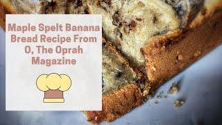 Maple Spelt Banana Bread Recip…