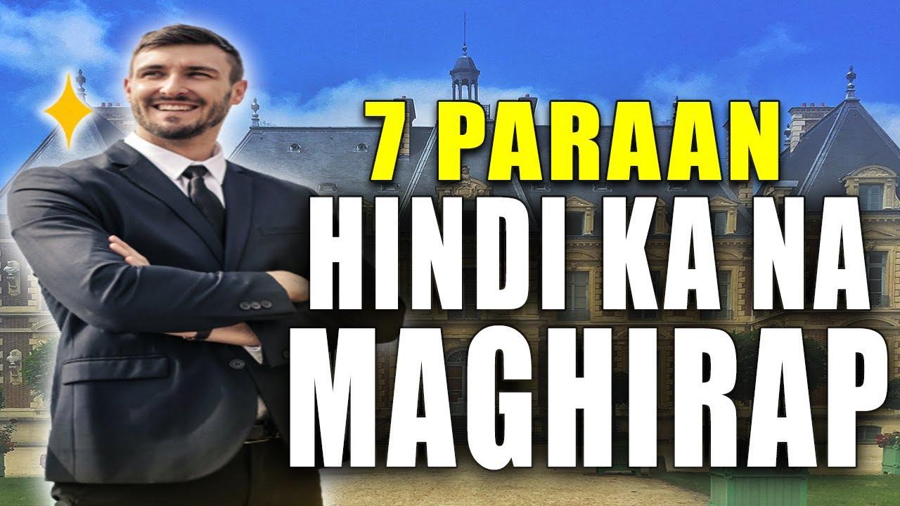 7 Paraan  para HINDI ka MAGHIRAP Kailanman