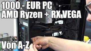 Ein PC entsteht - 1000,- EUR Gaming Maschine (Dezember 2018)