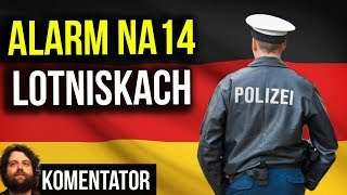 Alarm na 14 Lotniskach w Niemczech przez Imigrantów - Święta Będą Niespokojne - Analiza Komentator