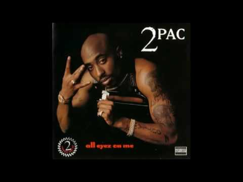2Pac - All Eyez On Me Full Album