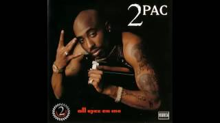 2Pac - All Eyez On Me Full Album