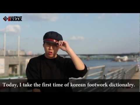 Korean Footwork Dictionary Page.1 / Bboy Penny [FloorGangz] / Allthatbreak.com