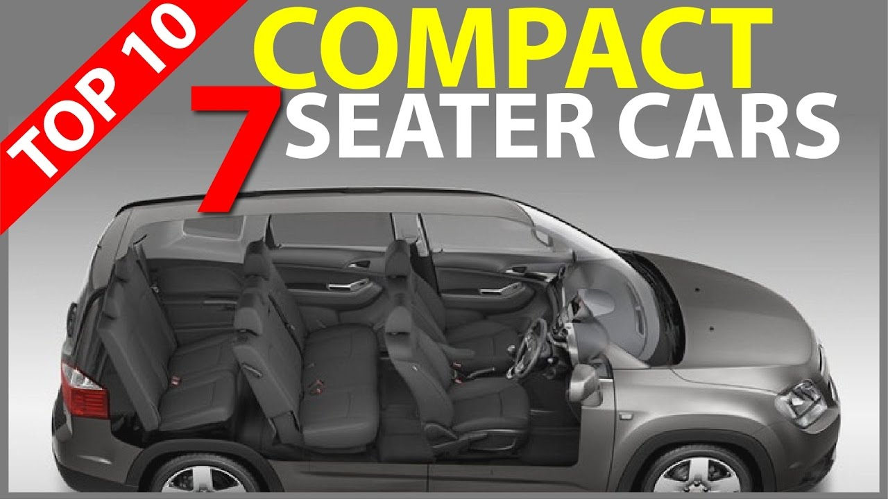 Top 10 Compact 7 Seater Cars In India 2017