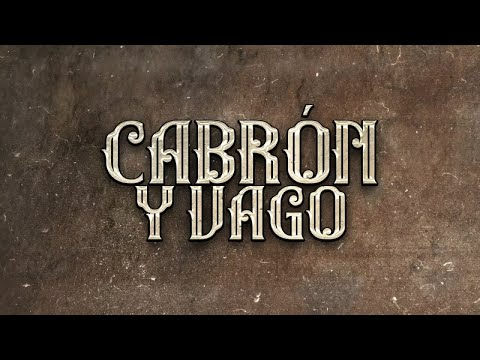 El Fantasma, Los Dos Carnales – Cabrón y Vago (Video Lyric)