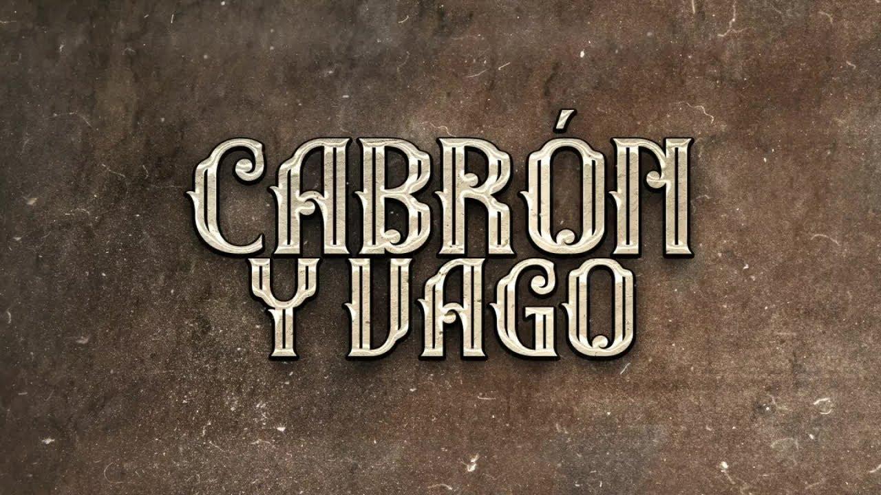 El Fantasma, Los Dos Carnales - Cabrón y Vago (Video Lyric)