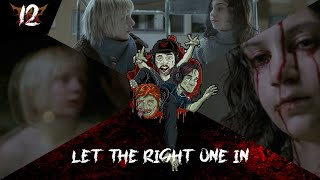 LET THE RIGHT ONE IN | Vampire Horror Movie | Discussion/Review