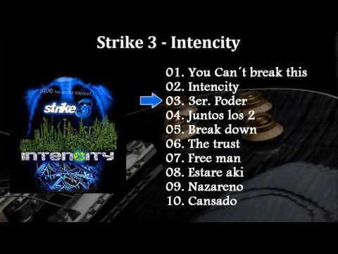 Strike 3 Intencity Album Completo