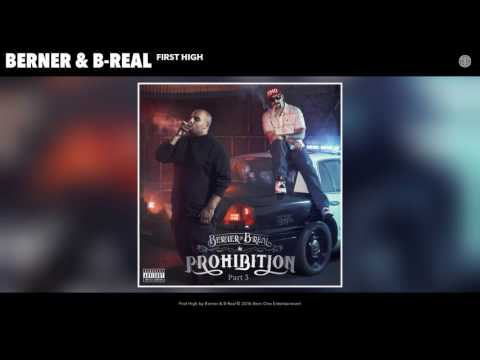 """Berner & B-Real """"First High"""" (Official Audio)"""