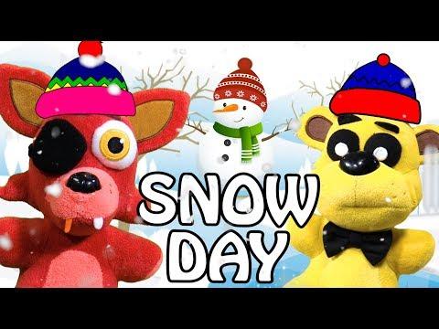 FNAF Plush Episode 128 - Snow Day!