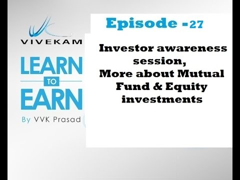 Vivekam: Learn to Earn Episode-27 (Wealth Talk Highlights, Mutual Fund & Equity investments)
