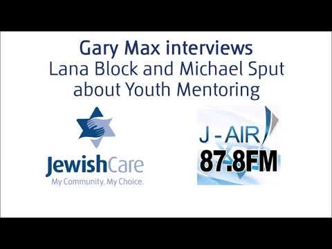Gary Max (J-Air Radio) Interviews Lana Block & Michael Sput about Youth Mentoring