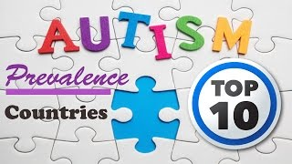 Facts About Autism Spectrum Disorder Prevalence: Countries with Highest Rates of Autism