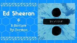 Ed Sheeran's ÷ (Divide) (REVIEW)