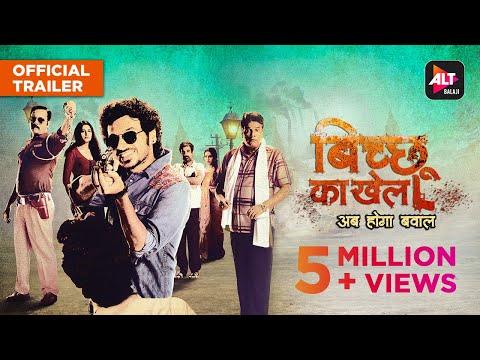 Bicchoo Ka Khel   Official Trailer   Starring Divyenndu, Anshul Chauhan   ALTBalaji