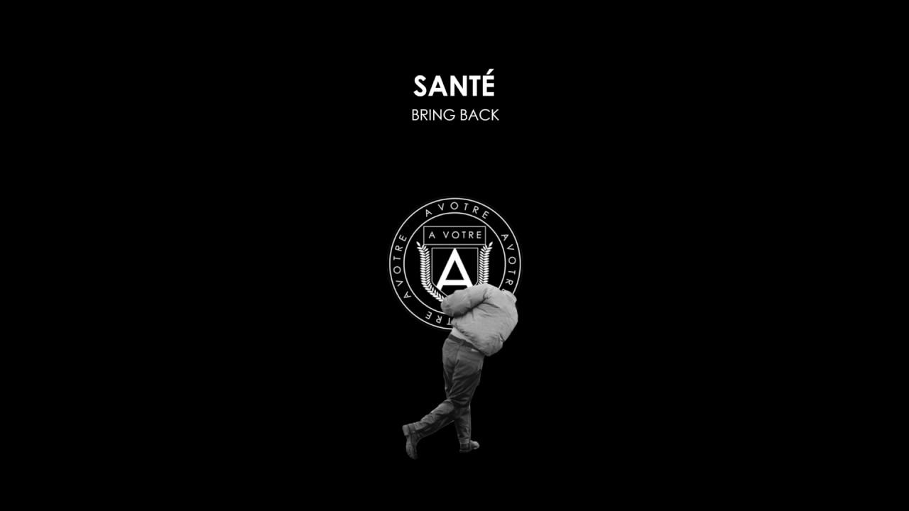 Download  AVOTRE037  Santé - Bring Back (Second City Remix)