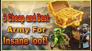 THIS ▶3 CHEAP & BEST ARMY◀ will give you INSANE LOOT's for any TH | 🔰CLASH OF CLANS🔰