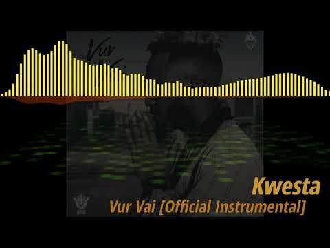 Kwesta - Vur Vai [Official Instrumental]
