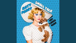 Gambar cover Small Talk (Sofi Tukker Remix)
