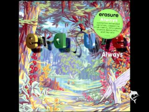 Erasure - Always (Remix)