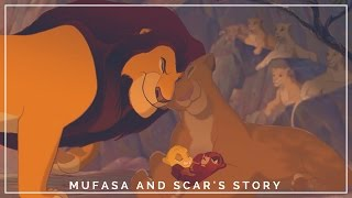 The Beginning-Mufasa&Scar's Story(Crossover)