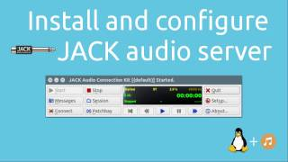 Install and configure JACK audio server | Tutorials