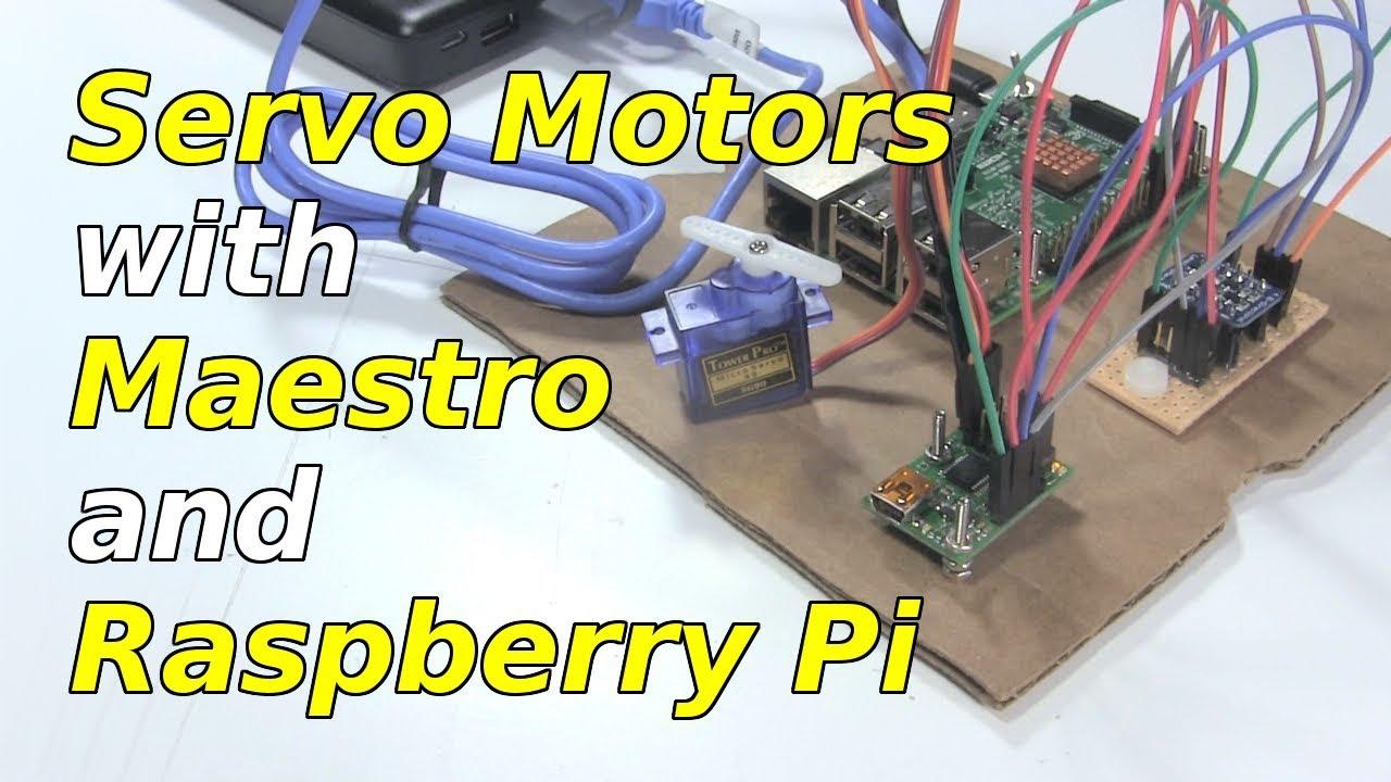 Servo Motor With Raspberry Pi and Maestro board