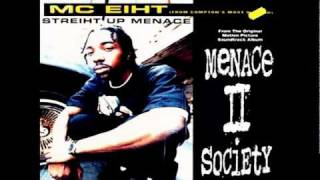 Mc Eiht - Straight up Menace (Remix) [Dirty]