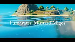 Fortnite montage-(Pure water,Mustard,migos)