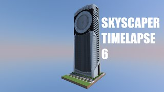 Minecraft Skyscraper Timelapse 6