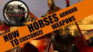 How To: Customize Armour, Weapons and Horses (Mount & Blade:Warband)