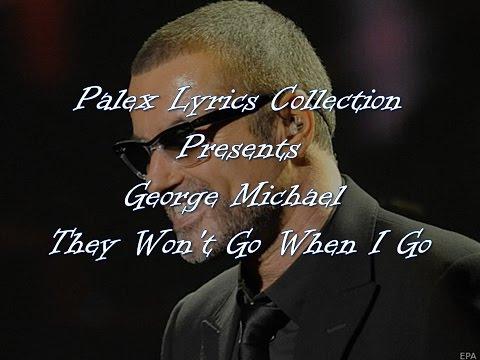 George Michael -They Won't Go When I Go magyar fordítás / lyrics by palex