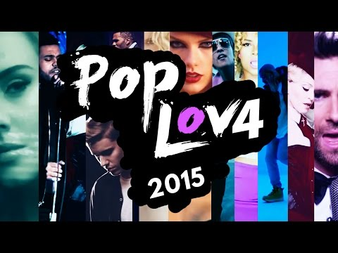 PopLove 4 | ♫ MASHUP OF 2015 | By Robin Skouteris  (64 songs)