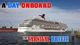 Spending the Day Onboard Carnival Breeze!