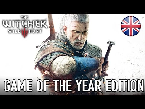 The Witcher 3: Wild Hunt - PC/PS4/X1 - Game of the Year edition (Launch Trailer) (English)