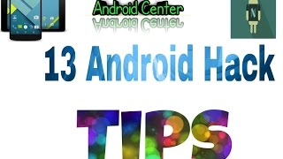 13 Android Hack Tips - Full English Version