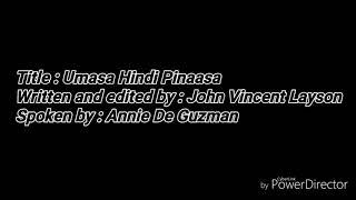 """""""Umasa Hindi Pinaasa"""" by John Vincent Austria Layson ( Spoken Poetry )"""