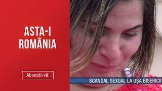 Asta-i Romania (19.05.2019) - Scandalul sexual zguduie din temelie biserica reformata!