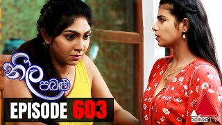 Neela Pabalu - Episode 603 | 23rd October 2020 | Sirasa TV Thumbnail