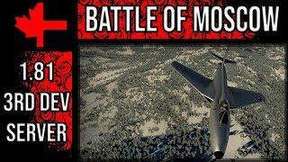 War Thunder 3rd Dev Server - Update 1.81 - Battle of Moscow